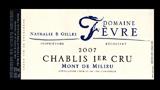 Chablis 1er Cru Mont de Milieu - シャブリ プルミエ・クリュ モン・ド・ミリウ