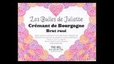 Les Bulles de Juliette Crémant de Bourgogne Brut Rosé  - レ・ビュル・ド・ジュリエット クレマン・ド・ブルゴーニュ ブリュット・ロゼ