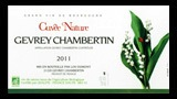 Gevrey-Chambertin Cuvée Nature 2011 - ジュヴレ・シャンベルタン キュヴェ・ナチュール