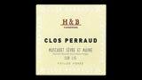 Clos Perraud Vieilles Vignes - クロ・ペロー ヴィエイユ・ヴィーニュ