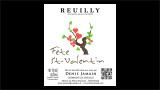 Reuilly Blanc Fête St-Valentin - ルイイ ブラン フェット・サン・ヴァランタン