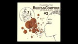 Bulles de Comptoir #3 Extra Brut - ビュル・ド・コントワール #3 エクストラ・ブリュット