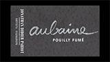 Pouilly Fumé Aubaine  - プイィ・フュメ オーベーヌ