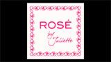 Rosé by Juliette - ロゼ・バイ・ジュリエット