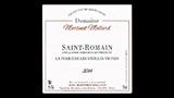 Saint-Romain La Perrières Les Vieilles Vignes Blanc - サン・ロマン ラ・ペリエール レ・ヴィエイユ・ヴィーニュ ブラン