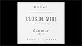 Saumur Blanc Brézé Clos de Midi - ソーミュール ブラン ブレゼ クロ・ド・ミディ
