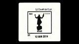 Le Champs du Clos Brut Nature - ル・シャン・デュ・クロ ブリュット・ナチュール