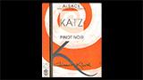 Katz Pinot Noir  - カッツ ピノ・ノワール