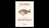 Cuvée GYOTAKU - キュヴェ・ギョタク