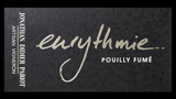 Pouilly Fumé Eurythmie - プイィ・フュメ ウーリトミー