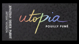 Pouilly Fumé Utopia - プイィ・フュメ ユートピア