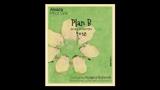 Pinot Gris Plan B - ピノ・グリ プラン・ベ