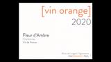 Fleur d'Ambre [vin orange] - フルール・ダンブル [ヴァン・オランジュ]