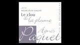 """Bourgogne Aligoté Le Clou et La Plume - ブルゴーニュ アリゴテ """"ル・クルー・エ・ラ・プリュム"""""""